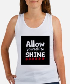 Allow yourself to SHINE! Tank Top