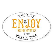 Enjoy Being Wasted Marijuana Bumper Stickers