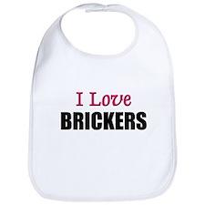 I Love BRICKERS Bib