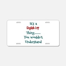 English Lop Thing Aluminum License Plate