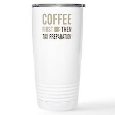 Coffee Then Tax Prepara Travel Mug