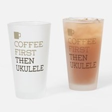 Coffee Then Ukulele Drinking Glass