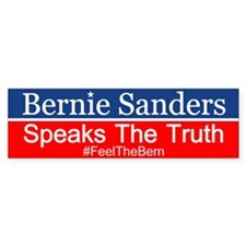 Bernie Speaks The Truth Bumper Bumper Sticker