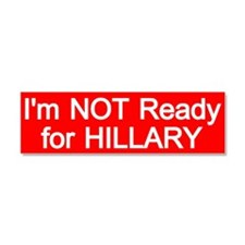 Not Ready For Hillary Car Magnet 10 X 3
