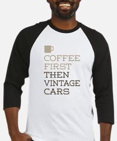 Coffee Then Vintage Cars Baseball Jersey