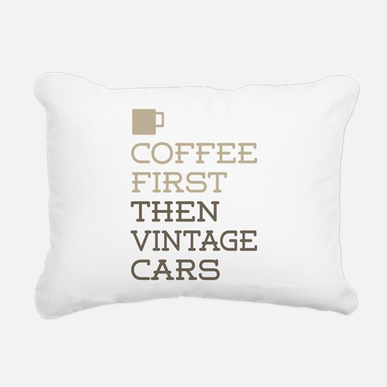 Coffee Then Vintage Cars Rectangular Canvas Pillow