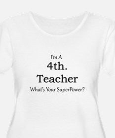 4th. Grade Teacher Plus Size T-Shirt