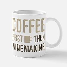 Coffee Then Winemaking Mugs