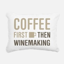 Coffee Then Winemaking Rectangular Canvas Pillow