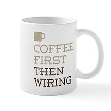 Coffee Then Wiring Mugs
