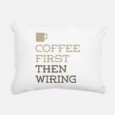 Coffee Then Wiring Rectangular Canvas Pillow