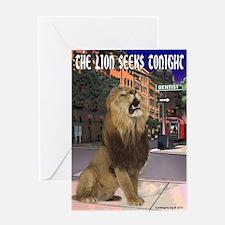 The Lion Seeks Tonight Greeting Card