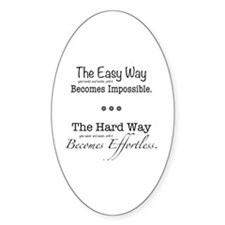 The Easy Way Decal