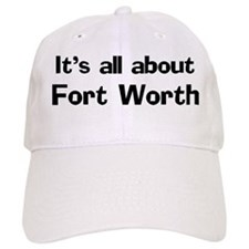 About Fort Worth Baseball Cap