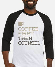 Coffee Then Counsel Baseball Jersey