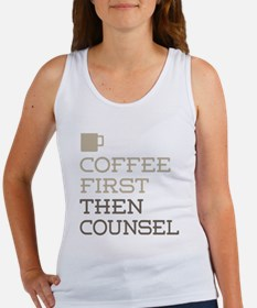 Coffee Then Counsel Tank Top