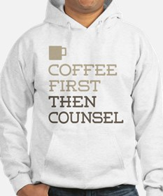 Coffee Then Counsel Hoodie