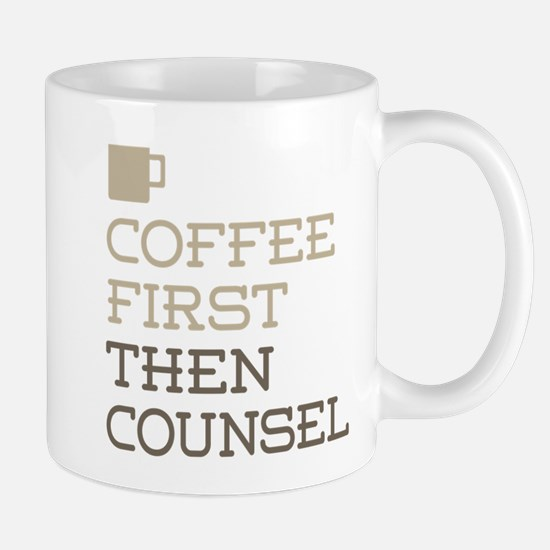 Coffee Then Counsel Mugs