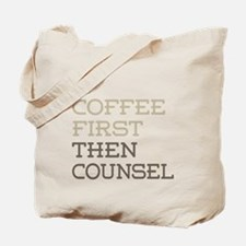 Coffee Then Counsel Tote Bag