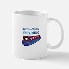 NARROW MINDED DREAMING Mugs