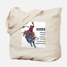 RODEO REQUIRES TWO Tote Bag