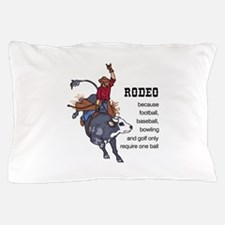 RODEO REQUIRES TWO Pillow Case
