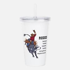 RODEO REQUIRES TWO Acrylic Double-wall Tumbler