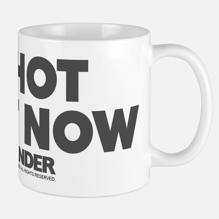 So Hot Right Now Small Small Mug