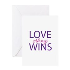 Love Always Wins - Greeting Cards