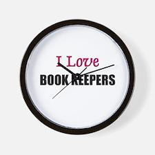 I Love BOOK KEEPERS Wall Clock