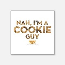 "MMXXL I'm a Cookie Guy Square Sticker 3"" x 3"""