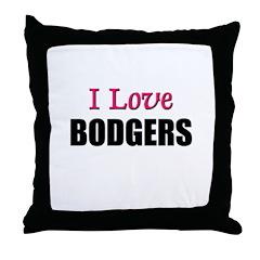 I Love BODGERS Throw Pillow
