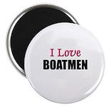I Love BOATMEN Magnet