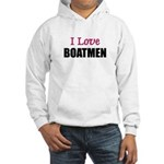 I Love BOATMEN Hooded Sweatshirt