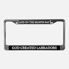 8TH DAY Labrador License Plate Frame