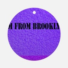 Cute Brooklyn Round Ornament