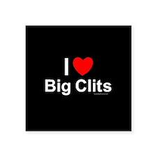 "Big Clits Square Sticker 3"" x 3"""