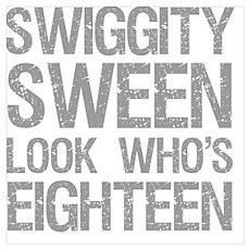 Swiggity 18th Birthday Poster