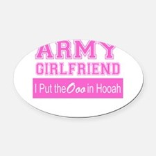 Army Girlfriend Ooo in Hooah_Pink Oval Car Magnet