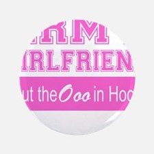 "Army Girlfriend Ooo in Hooah_Pink 3.5"" Button (100"