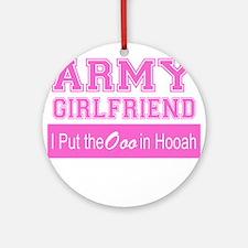 Army Girlfriend Ooo in Hooah_Pink Ornament (Round)