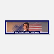 MR. TRUMP, BUILD THAT WALL Car Magnet 10 x 3