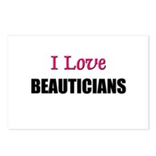 I Love BEAUTICIANS Postcards (Package of 8)