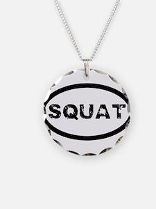 Squat Necklace