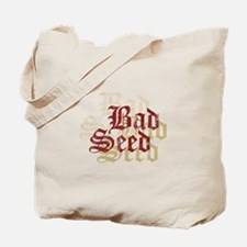 Bad Seed Tote Bag