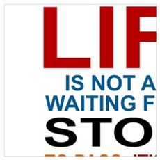 LIFE IS NOT ABOUT WAITING FOR THE STORM TO PASS, I Poster
