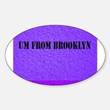 UM FROM BROOKLYN - PURPLE Decal