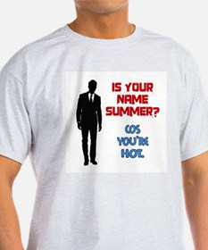 Is Your Name Summer? T-Shirt