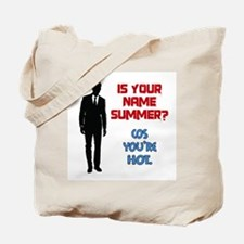 Is Your Name Summer? Tote Bag