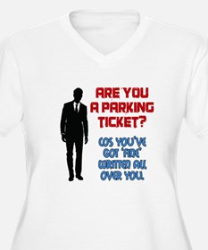 Are You A Parking Ticket Plus Size T-Shirt
